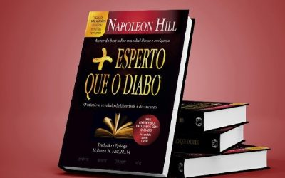 Mais Esperto que o Diabo – Um guia para o sucesso, por Napoleon Hill!